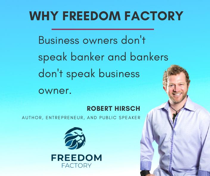 Freedom Factory's Robert Hirsch quote,